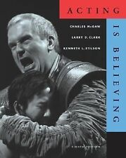 Wadsworth Series in Theatre: Acting Is Believing by Kenneth L. Stilson, Charles