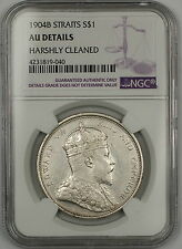 1904-B Straits Settlements $1 Dollar Silver Coin NGC AU Details Harshly Clnd (A)