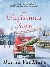 The Christmas Town by Donna VanLiere (2016, Hardcover)