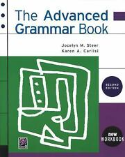 The Advanced Grammar Book, Second Edition, Karen A. Carlisi, Jocelyn M. Steer, A