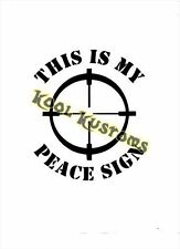 VINYL DECAL STICKER THIS IS MY PEACE SIGN...FUNNY..JOKE..CAR TRUCK WINDOW
