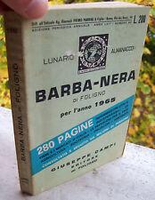 1964 LUNARIO ALMANACCO BARBA - NERA DI FOLIGNO PER L'ANNO 1965