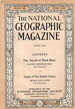1913 National Geographic August-The Ascent of Mont Blanc; Packard; Italian Lakes