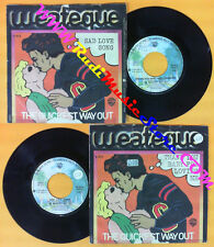 LP 45 7''THE QUICKEST WAY OUT Thank you baby for loving me Sad love no cd mc dvd