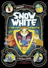 Far Out Fairy Tales: Snow White and the Seven Robots by Louise Simonson...