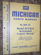 CLARK MICHIGAN MODEL 475 III A ARTICULATED TRACTOR SHOVEL  PARTS MANUAL 2800-R1