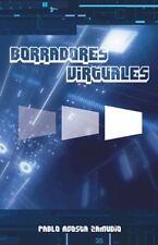 Borradores Virtuales by Pablo Acosta Zamudio (2014, Paperback)