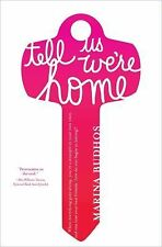 Tell Us We're Home-ExLibrary