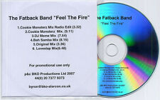 FATBACK BAND Feel The Fire Remixes UK 6-trk promo test CD Cookie Monsterz Mix