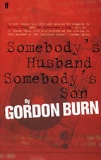 Somebody's Husband, Somebody's Son (Yorkshire Ripper) by Gordon Burn - New Book