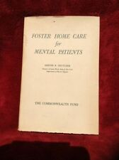 Foster Home Care For Mental Patients By Hester Be Crutcher 1944