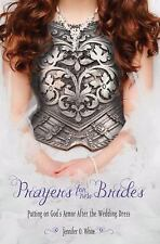 Prayers for New Brides : Putting on God's Armor after the Wedding Dress by...