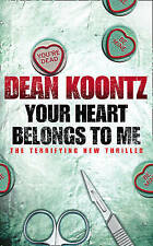 Your Heart Belongs to Me BRAND NEW BOOK by Dean Koontz (Paperback, 2009)