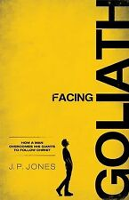 NEW - Facing Goliath: How a Man Overcomes His Giants to Follow Christ