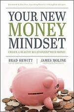 Your New Money Mindset : Create a Healthy Relationship with Money  FREE SHIPPING