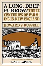 A Long, Deep Furrow: Three Centuries of Farming in New England by Russell, Howa