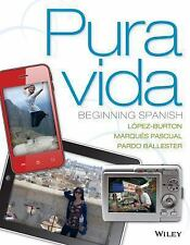 Pura vida: Beginning Spanish (Spanish Edition), L?pez-Burton, Norma, Good Book
