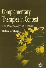Complementary Therapies in Context: The Psychology of Healing-ExLibrary