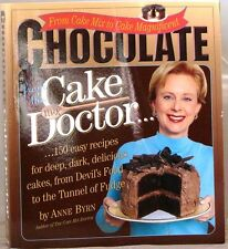 CHOCOLATE from the CAKE DOCTOR Cookbook by Anne Byrn 2001 1st Ed