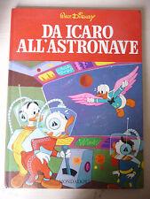 DA ICARO ALL'ASTRONAVE - WALT DISNEY MONDADORI 1964 1°ED. -  A6