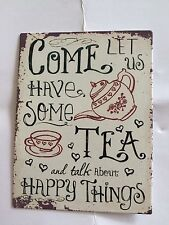 COME LET US HAVE SOME TEA AND TALK ABOUT HAPPY THINGS - Fridge Magnet 10 X 8 CM