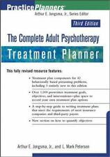 The Complete Adult Psychotherapy Treatment Planner by Arthur E Jongsma