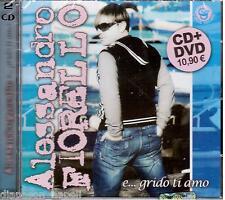 Alessandro Fiorello: E... Grido Ti Amo - CD + DVD