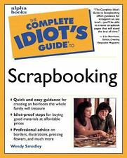 The Complete Idiot's Guide(R) to Scrapbooking