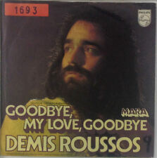 "7"" Single - Demis Roussos - Goodbye, My Love, Goodbye - s322 - washed & cleaned"