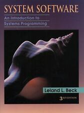 System Software : An Introduction to Systems Programming by Leland L. Beck...