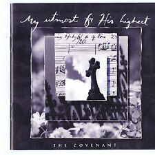 The Covenant  My Utmost For His Highest  (CD, Word Distribution)  Minty CD