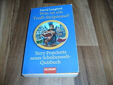 WAS ist ein TROLL-STRIPTEASE? -- Terry Pratchett`s NEUES SCHEIBENWELT-QUIZBUCH