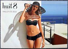 Catalogue Lingerie HUIT Eté 2016 21x15 NEUF