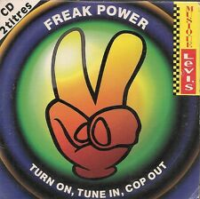 CD SINGLE 2 TITRES--FREAK POWER--TURN ON TURN IN COP OUT / PUB LEVI'S