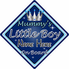 Personalised Child/Baby On Board Car Sign ~ Mummys Little Boy ~ D.Blue