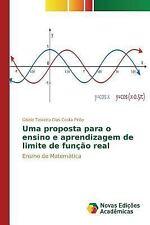 Uma Proposta para o Ensino e Aprendizagem de Limite de Funcao Real by...