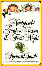 Newlyweds' Guide to Sex on the First Night by Smith, Richard