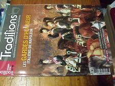 µ? Revue Traditions n°6 Les Gardes d'Honneur Italiens de Napoleon Uniformes ....