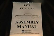1973 PONTIAC VENTURA  ASSEMBLY MANUAL 100'S OF PAGES OF PICTURES, PART NUMBERS &