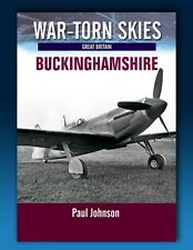 War Torn Skies - Buckinghamshire - Battle of Britain