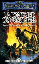 Royaumes oublies 9.La Fontaine de pénombre.Anne K. BROWN  & J.Michael WARD SF37
