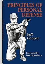 Principles of Personal Defense by Jeff Cooper (2006, Paperback, Revised)