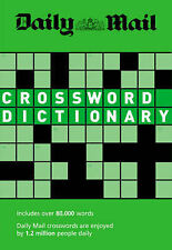 Daily Mail: Crossword Dictionary: Over 80,000 Words (The Daily Mail Puzzle Books