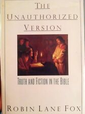1st American Ed! The Unauthorized Version: Truth & Fiction in the Bible by Fox