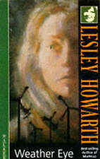 Weather Eye by Lesley Howarth (Paperback, 1995)