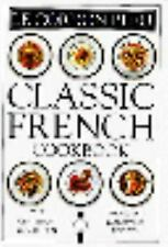 Le Cordon Bleu: Classic French Cookbook: The Centenary Collection, 100-ExLibrary