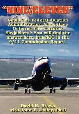 """""""NINEELEVEN"""": Could The Federal Aviation Administration Alone Have Deterred The"""