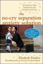 """THE NO-CRY SEPARATION ANXIETY SOLUTION"" BOOK BY ELIZABETH PANTLEY"