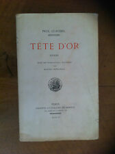 ‎CLAUDEL Paul‎ - ‎Tête d'or. Drame.‎ - 1920 - Ex. N° sur Hollande -