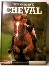 """livre équitation """"bien monter à cheval """" carol Green / ed grund 1979"""